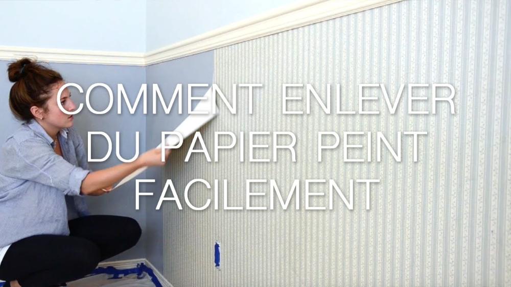 10+ Comment Decoller Du Papier Peint Sans Decolleuse Ce que vous devez savoir | Décoller papier ...