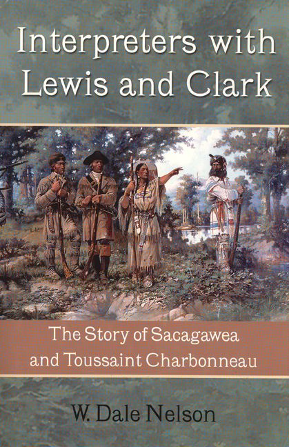 When interpreter Toussaint Charbonneau, a French Canadian fur trader living among the Hidatsas, and his Shoshone Indian wife, Sacagawea, joined the Lewis and Clark expedition in 1804, they headed into country largely unknown to them, as it was to Thomas Jefferson's hand-picked explorers. There is little doubt as to the importance of Sacagawea's presence on the journey.