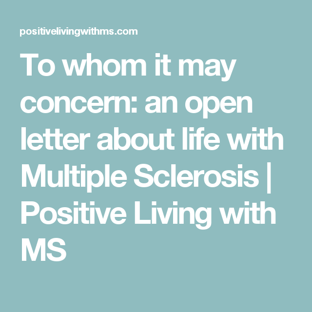 To Whom It May Concern Letter Prepossessing To Whom It May Concern An Open Letter About Life With Multiple .