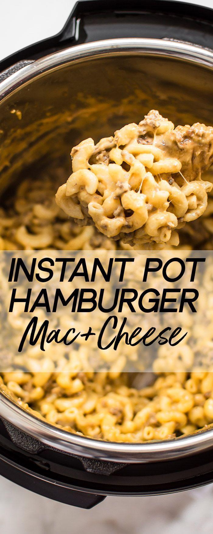 Instant Pot Hamburger Mac and Cheese #hamburgermeatrecipes