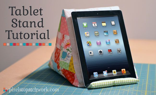from pixels to patchwork tablet pillow stand tutorial