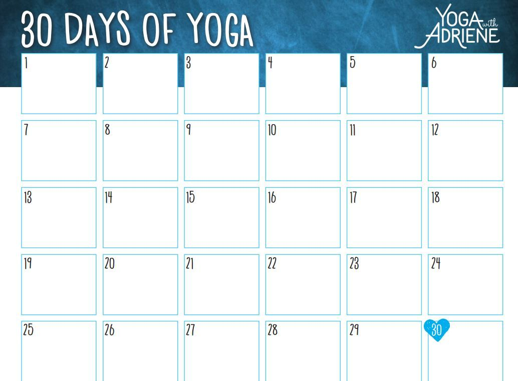 30 Days of Yoga with Adriene. Here's her calendar. What a ...