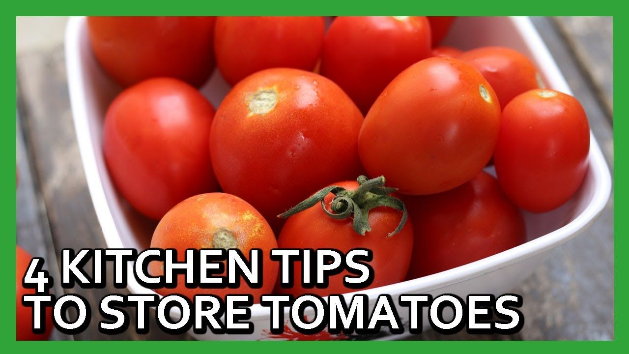 7 Quick Ways To Store Tomatoes How To Store Tomatoes Tomato Storing Vegetables