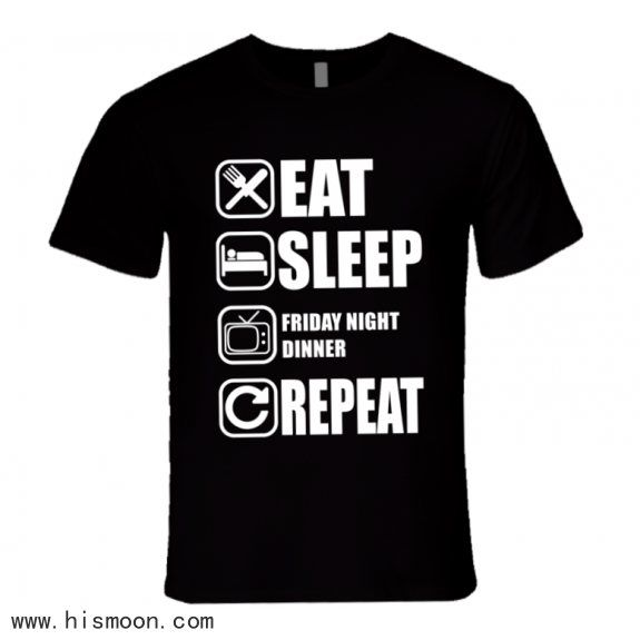 Friday Night Dinner Eat Sleep Repeat Tv Show Fan T Shirts #fridaynightdinner