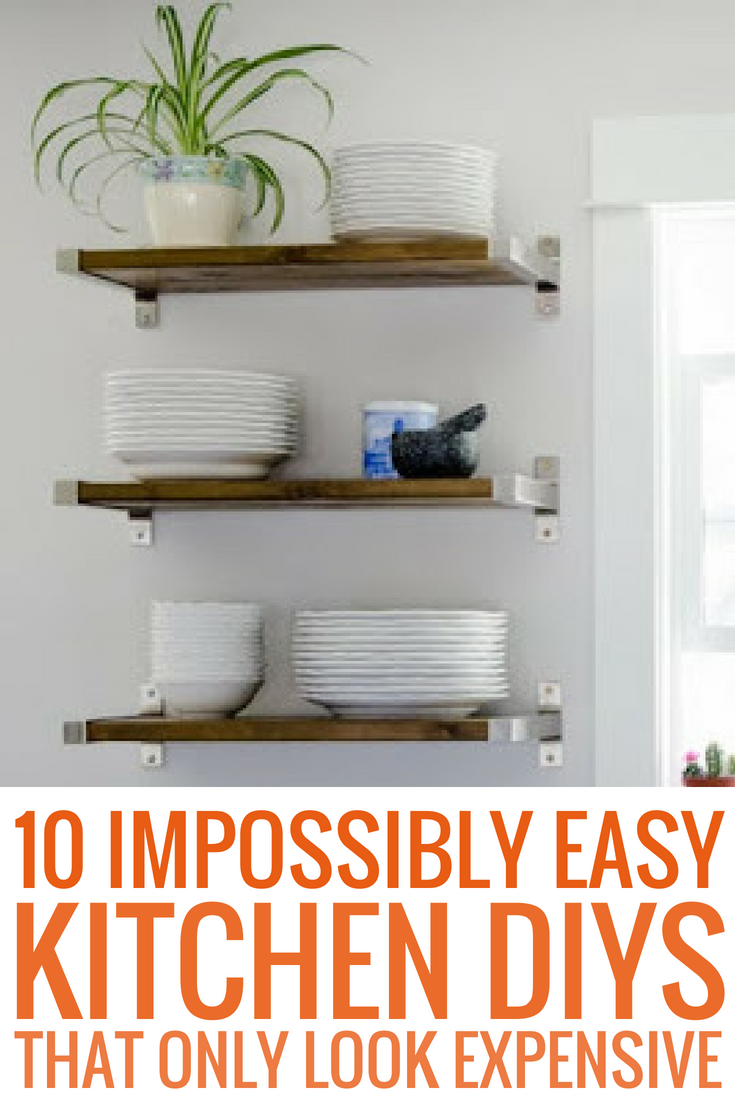 impossibly easy kitchen diys that only look expensive life