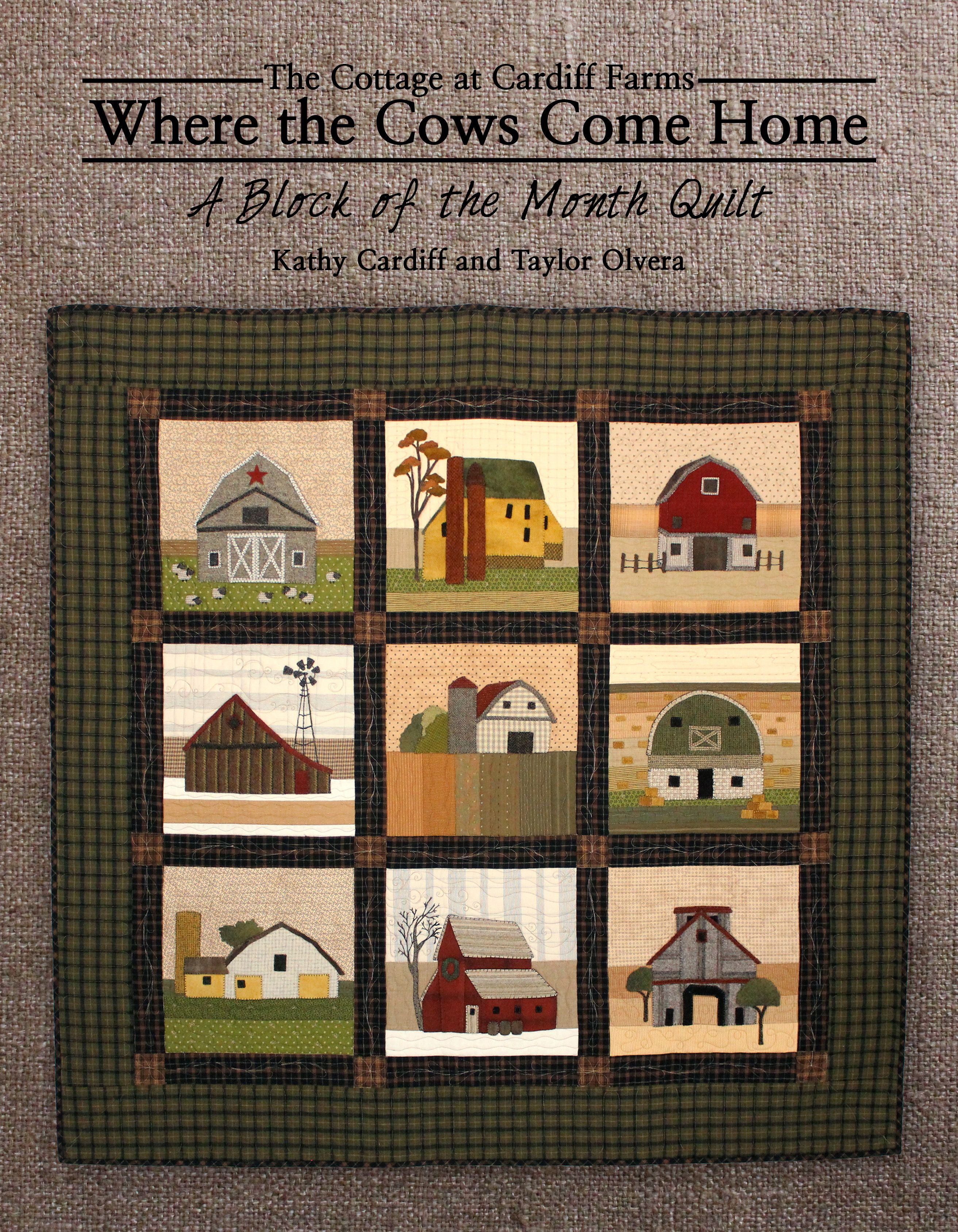 Quot Where The Cows Come Home Quot Barn Block Of The Month Book