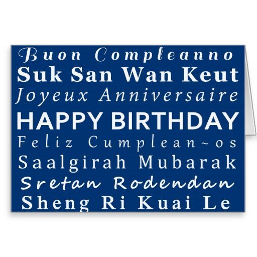 Happy Birthday language card Happy birthday, Language and Birthdays