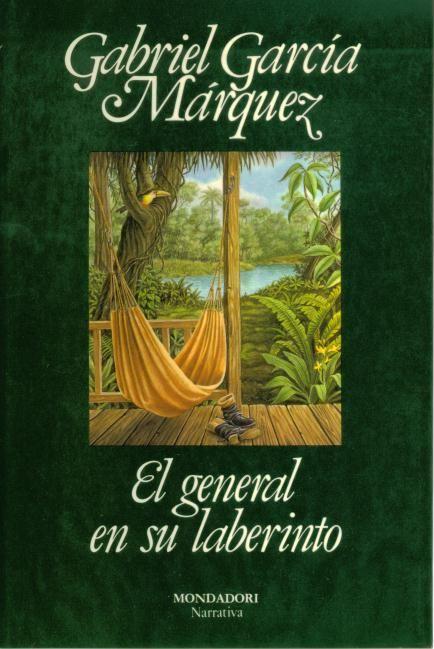 Gabriel García Márquez El General En Su Laberinto Laberintos Libros Gabriel García Márquez