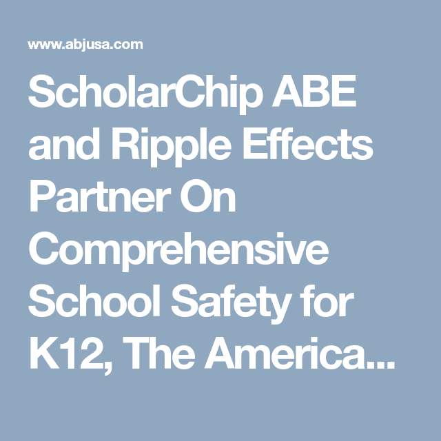 ScholarChip ABE and Ripple Effects Partner On Comprehensive
