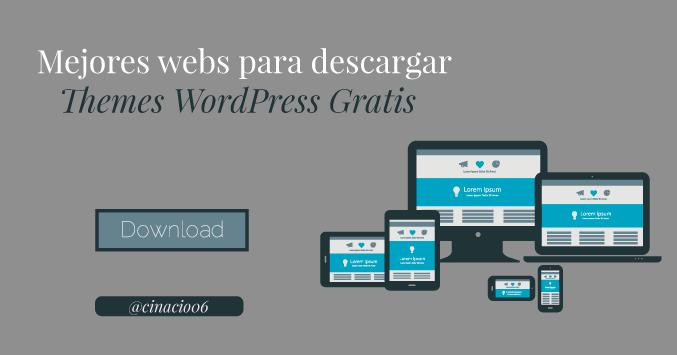 10 Mejores Webs para descargar Themes WordPress Gratis Responsive ...