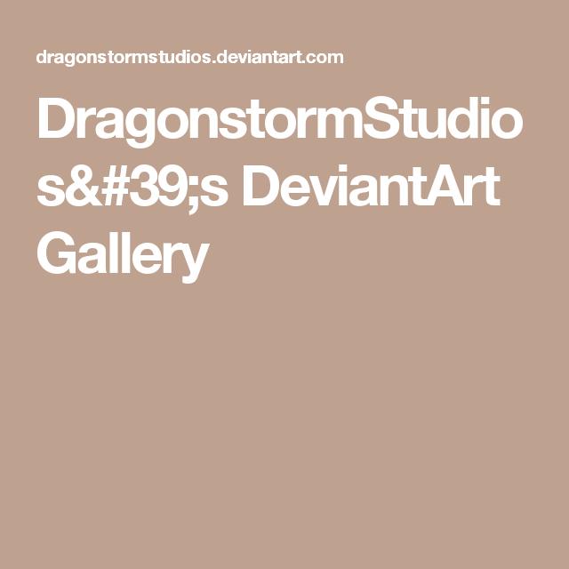 DragonstormStudios's DeviantArt Gallery