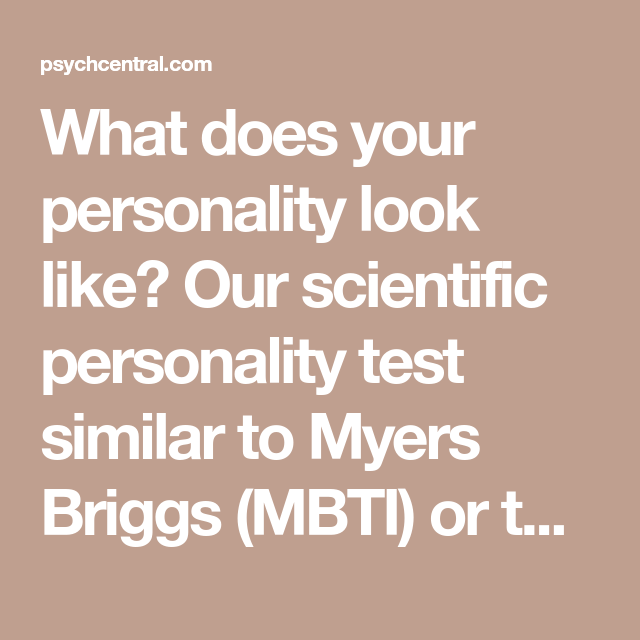 What Does Your Personality Look Like  Our Scientific