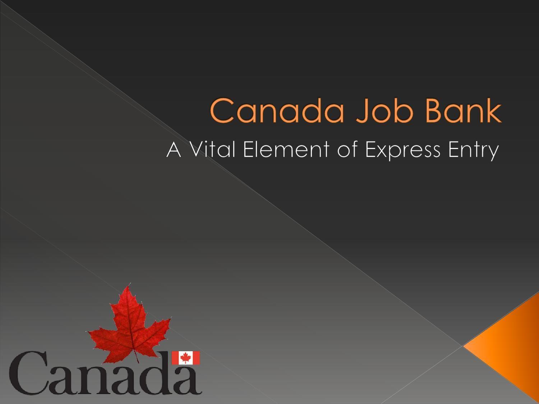 Canada job bank job canada visa online