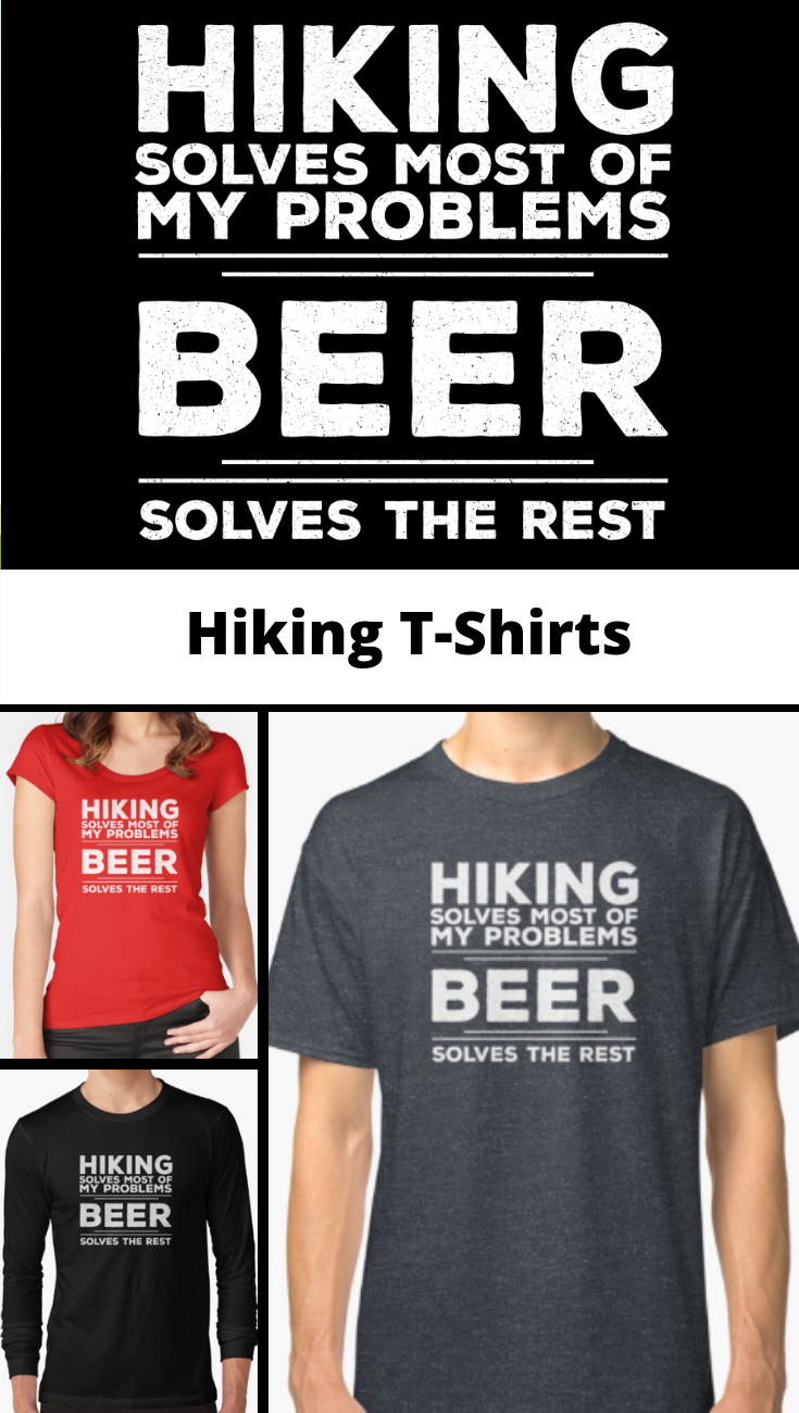 83843a0075 Hiking T Shirts. A perfect hiking t-shirt idea for anyone looking for a