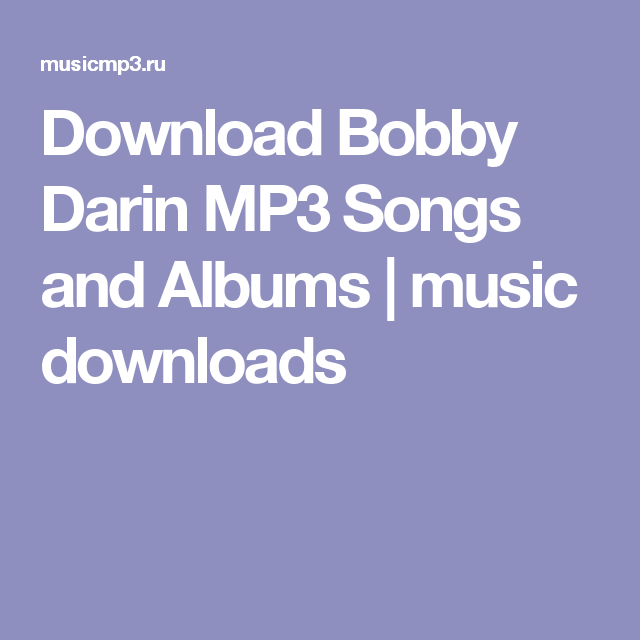 Download Bobby Darin MP3 Songs and Albums | music downloads