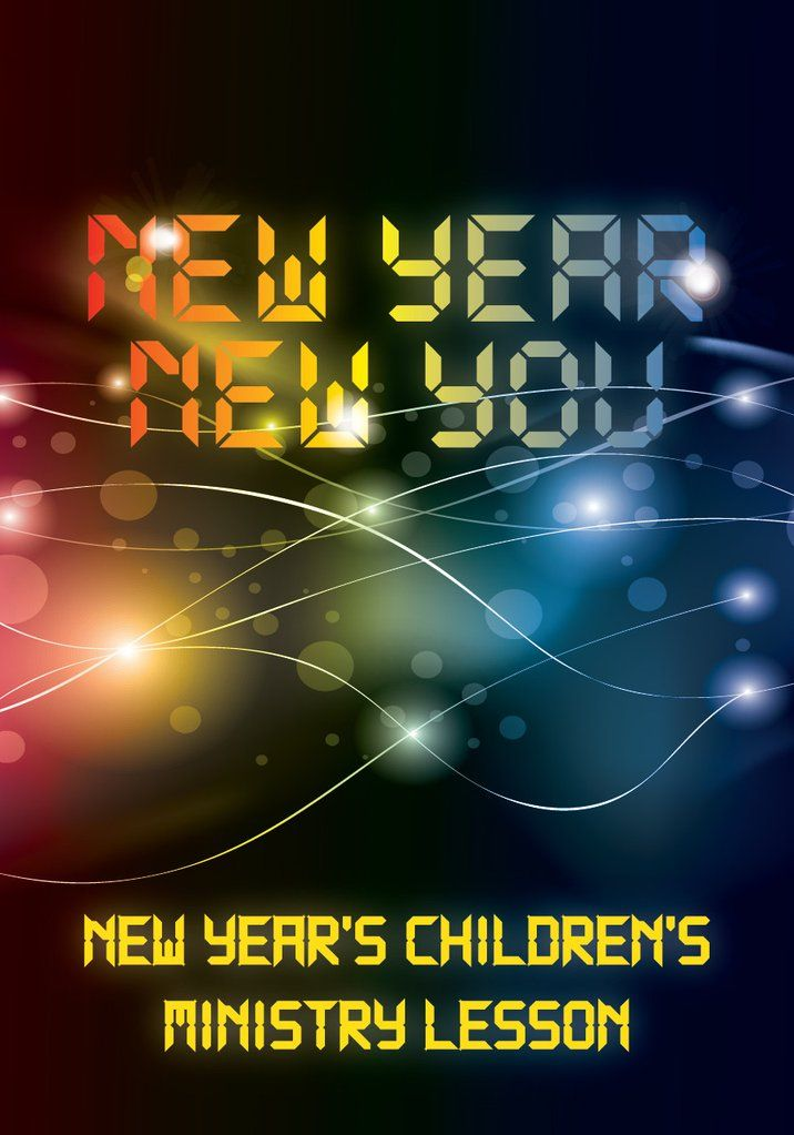 New Year's Children's Church Lesson - New Year New You #churchitems
