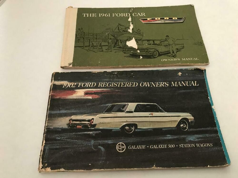 Advertisement Ebay 1961 Ford Car Owner S Manual And 1962 Ford Galaxie Gal 500 And Wagon Manual Car Owners Manuals Ford Galaxie Galaxie