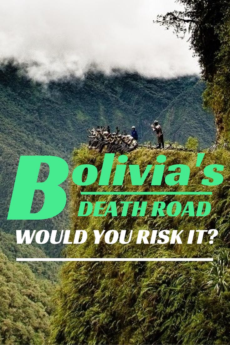 Bolivia's death road( El Camino de la Muerte) connecting La Paz and Coroico.Done that.
