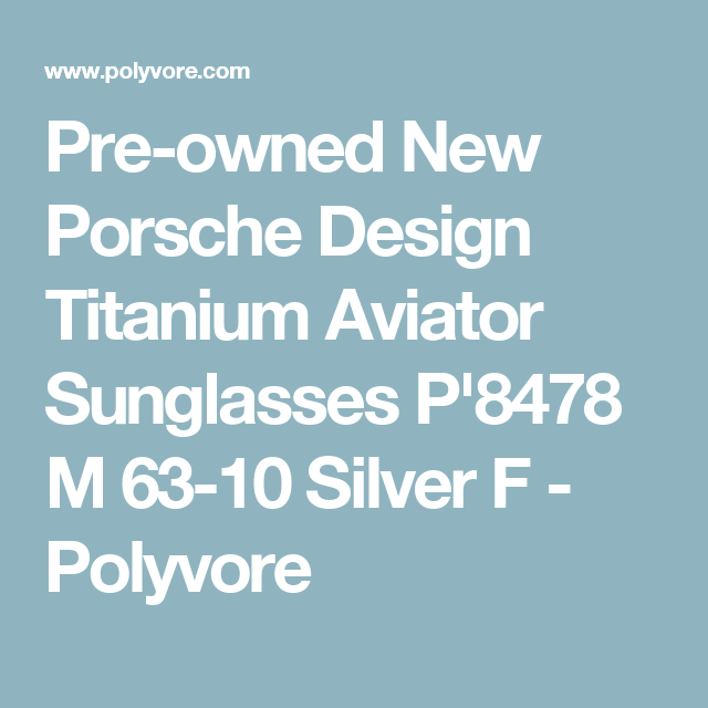 Pre-owned New Porsche Design Titanium Aviator Sunglasses P