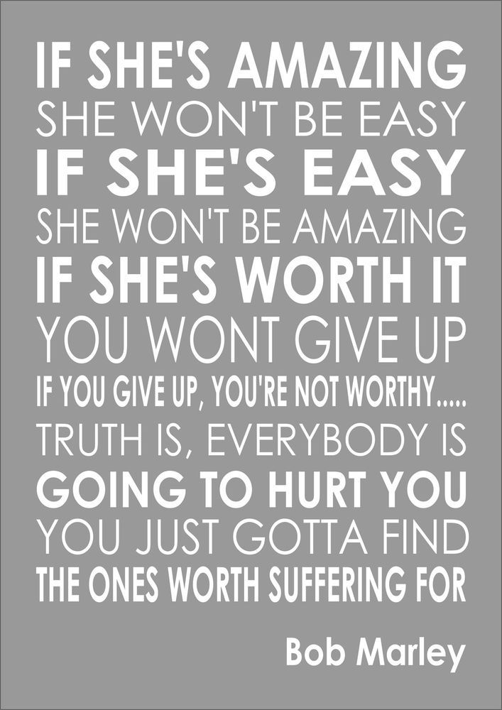 Bob Marley If Shes Amazing Word Typography Words Inspiring