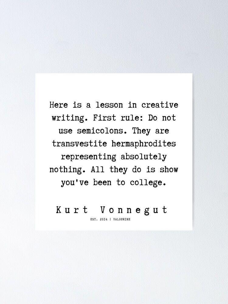 8  | Kurt Vonnegut Quotes | 191006 Poster by QuotesGalore
