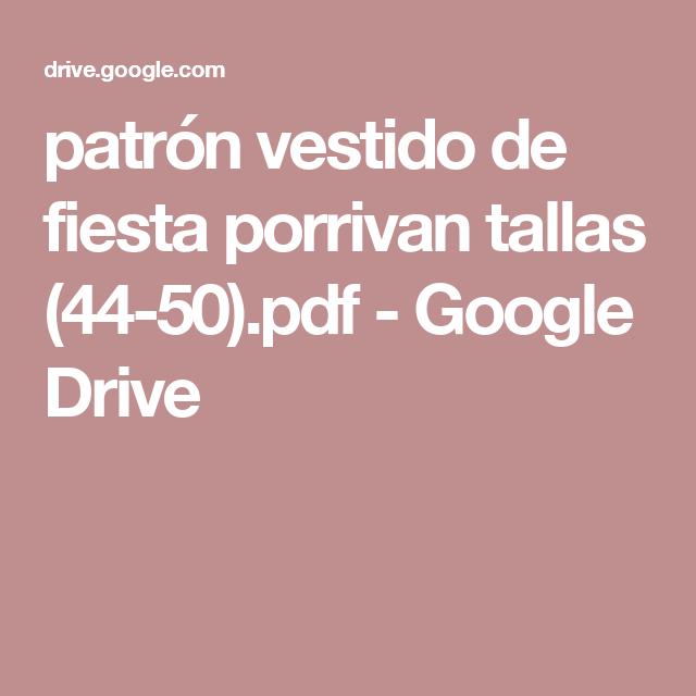 patrón vestido de fiesta porrivan tallas (44-50).pdf - Google Drive ...