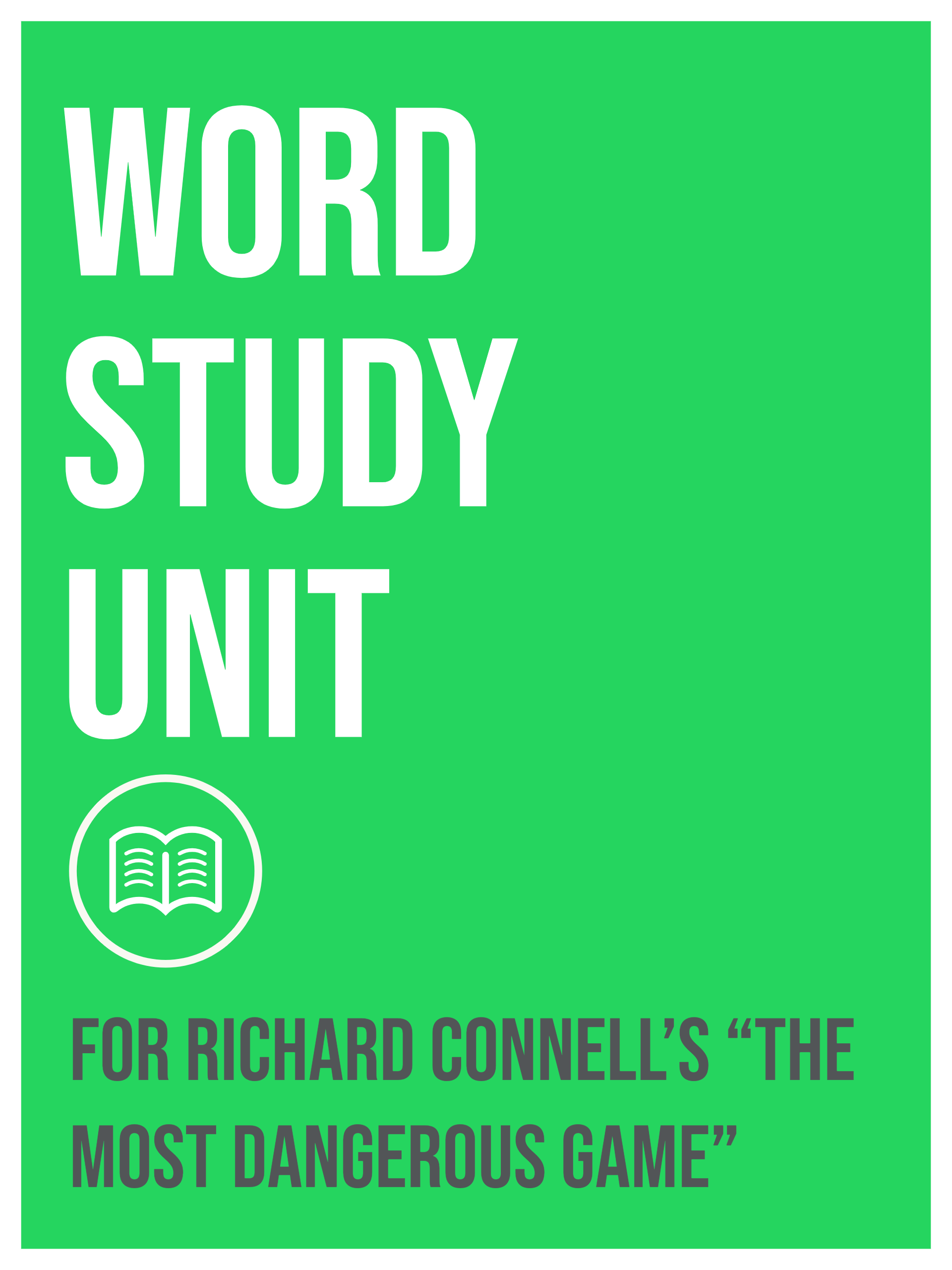 Word Study Unit The Most Dangerous Game