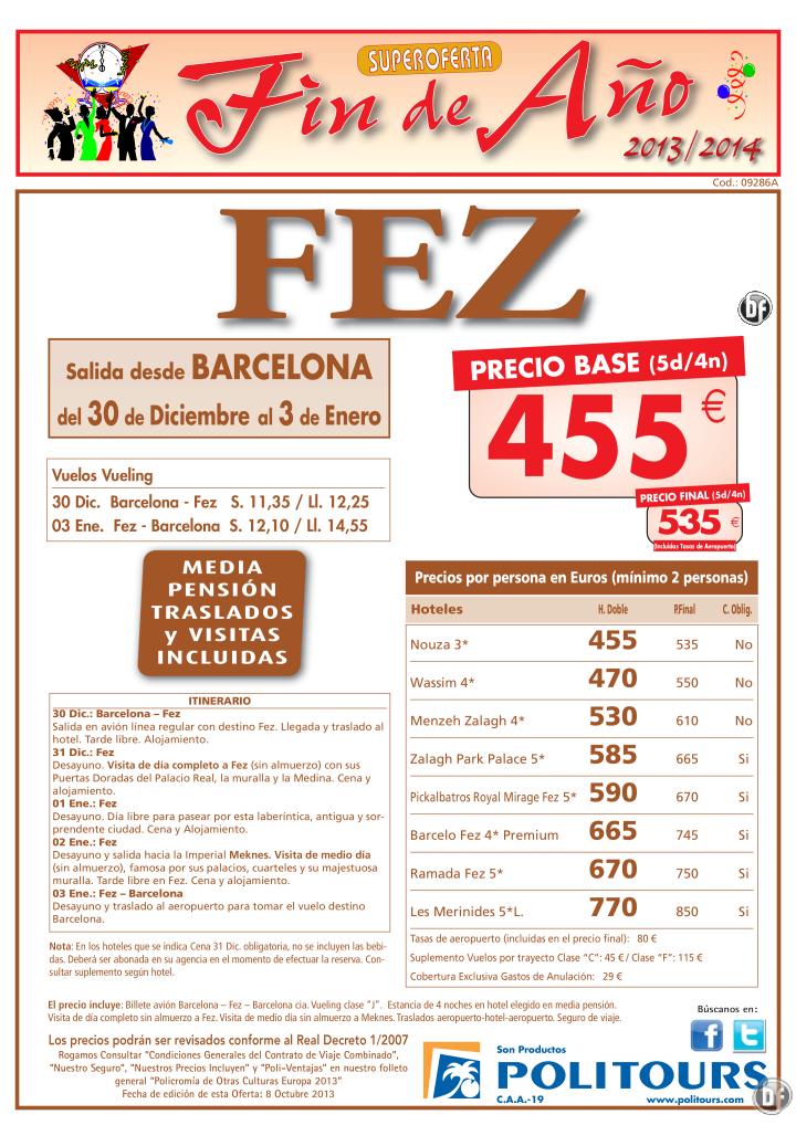 Fin de Año FEZ m.p.+trfs+visitas salida 30/12 desde Barcelona ( 5d/4n) p.f. 535€ ultimo minuto - http://zocotours.com/fin-de-ano-fez-m-p-trfsvisitas-salida-3012-desde-barcelona-5d4n-p-f-535e-ultimo-minuto-2/
