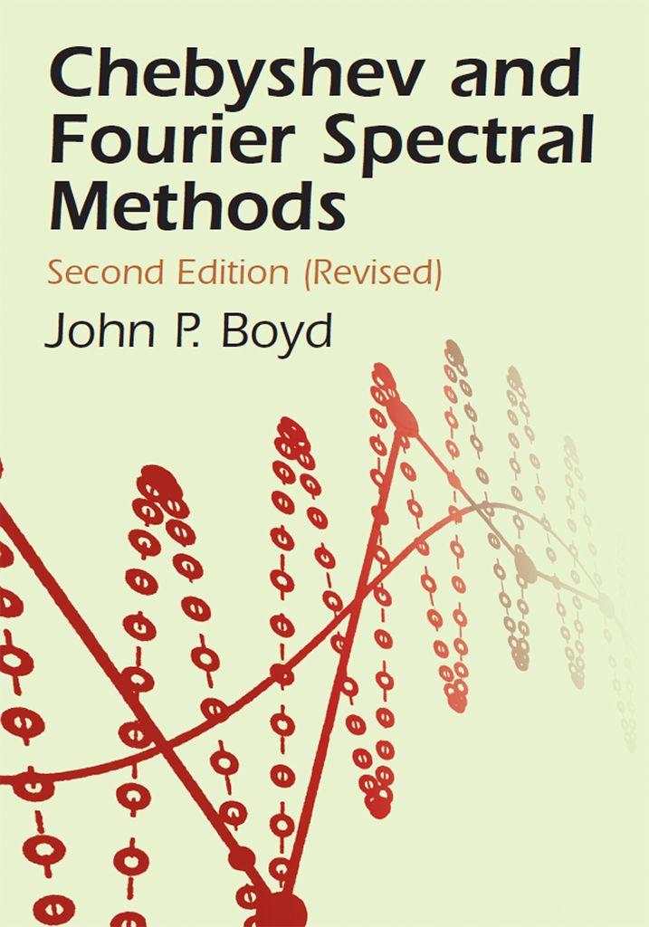 Chebyshev And Fourier Spectral Methods Math Textbook Math Books Mathematics