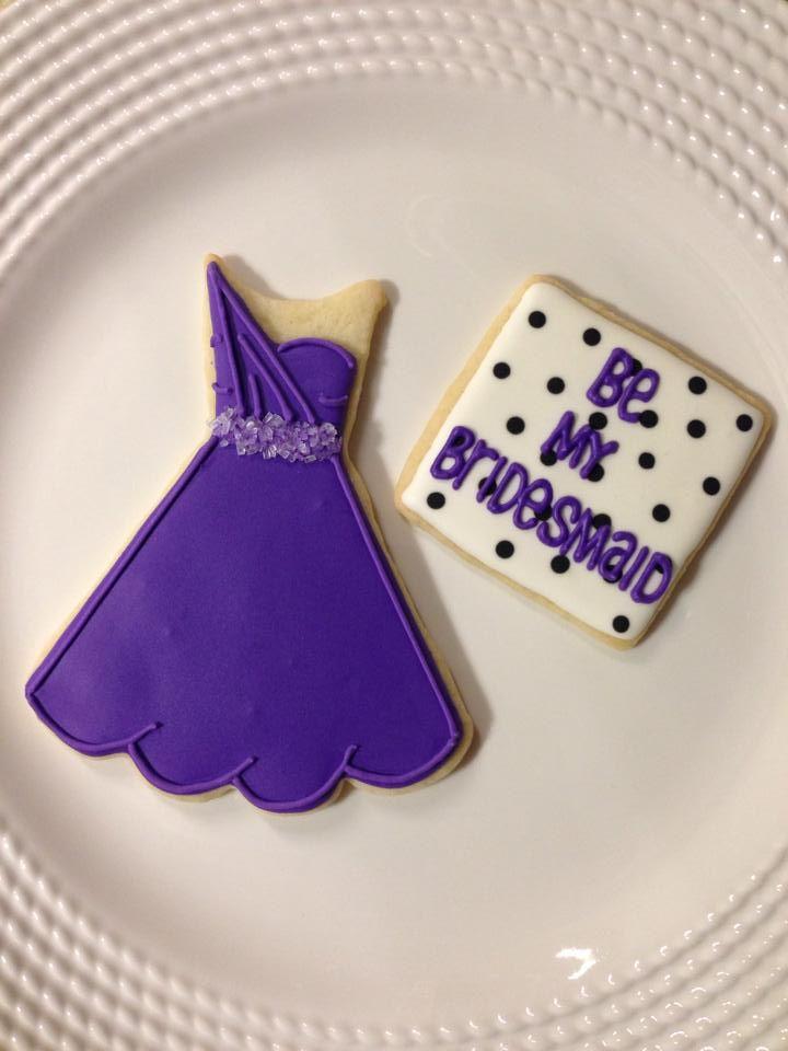 Be My Bridesmaid Dress Cookie Https Www Facebook Maybeacupcakewillhelp