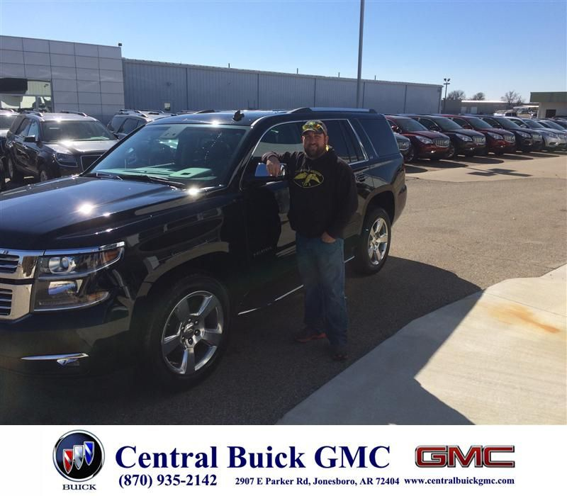 Congratulations To Jeff Deuter On Your Chevrolet Tahoe Purchase From Stephen Rodden At Central Buick Gmc Newcar Buick Gmc Gmc Buick