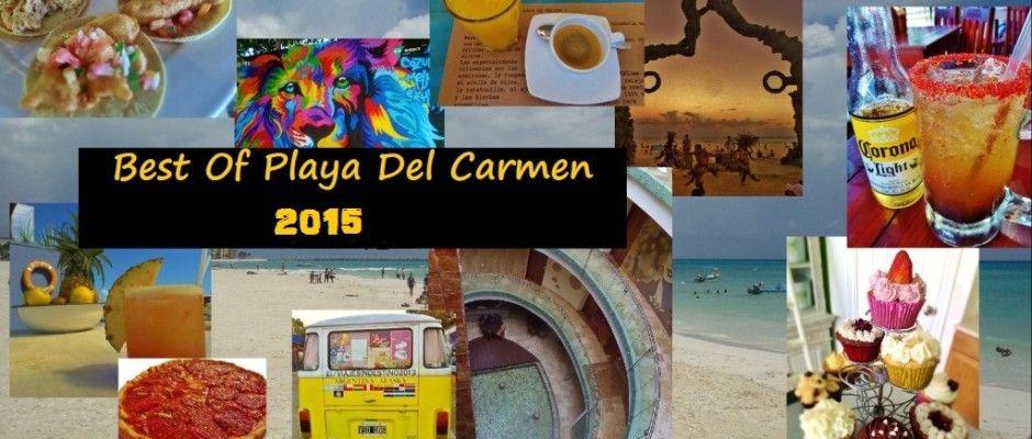 Best of Playa Del Carmen -2015 Edition