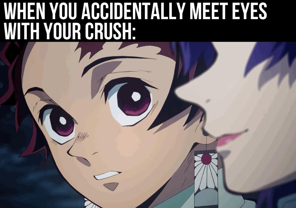 Animememe Animememes Otaku Kawaii Animegirl Anime Anime Memes Crush Eyes Meet Meme Anime Memes Anime Funny Anime