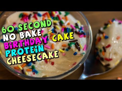 60 Second Birthday Cake PROTEIN Cheesecake Recipe:  6 Tablespoons (90g) Fat Free Cream Cheese 2 Tablespoons Fat Free Vanilla Greek Yogurt 1 Teaspoon Vanilla Extract 1/2 Teaspoon Lemon Juice 1/4 Teaspoon Butter Extract 2 Teaspoons Sweetener 1 Scoop (30g) Vanilla Protein Powder 4 Teaspoons Rainbow Sprinkles Calories in the WHOLE recipe:  Calories: 279 Fat: 0g Saturated Fat: 0g Sodium: 392mg Carbs: 22g Fiber: 0g Sugar: 15g Protein: 41g