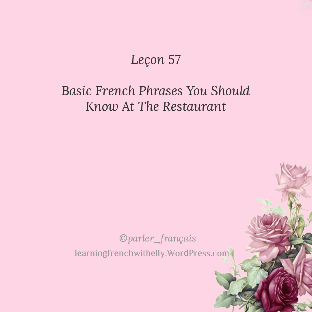 Lecon 57 Basic French Phrases You Should Know At The