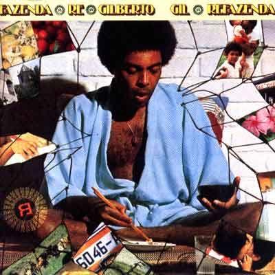 Gilberto Gil. Refazenda, 1975.