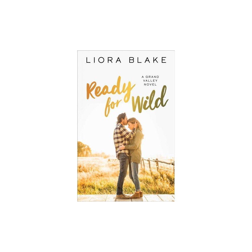 Ready for Wild (Paperback) (Liora Blake)