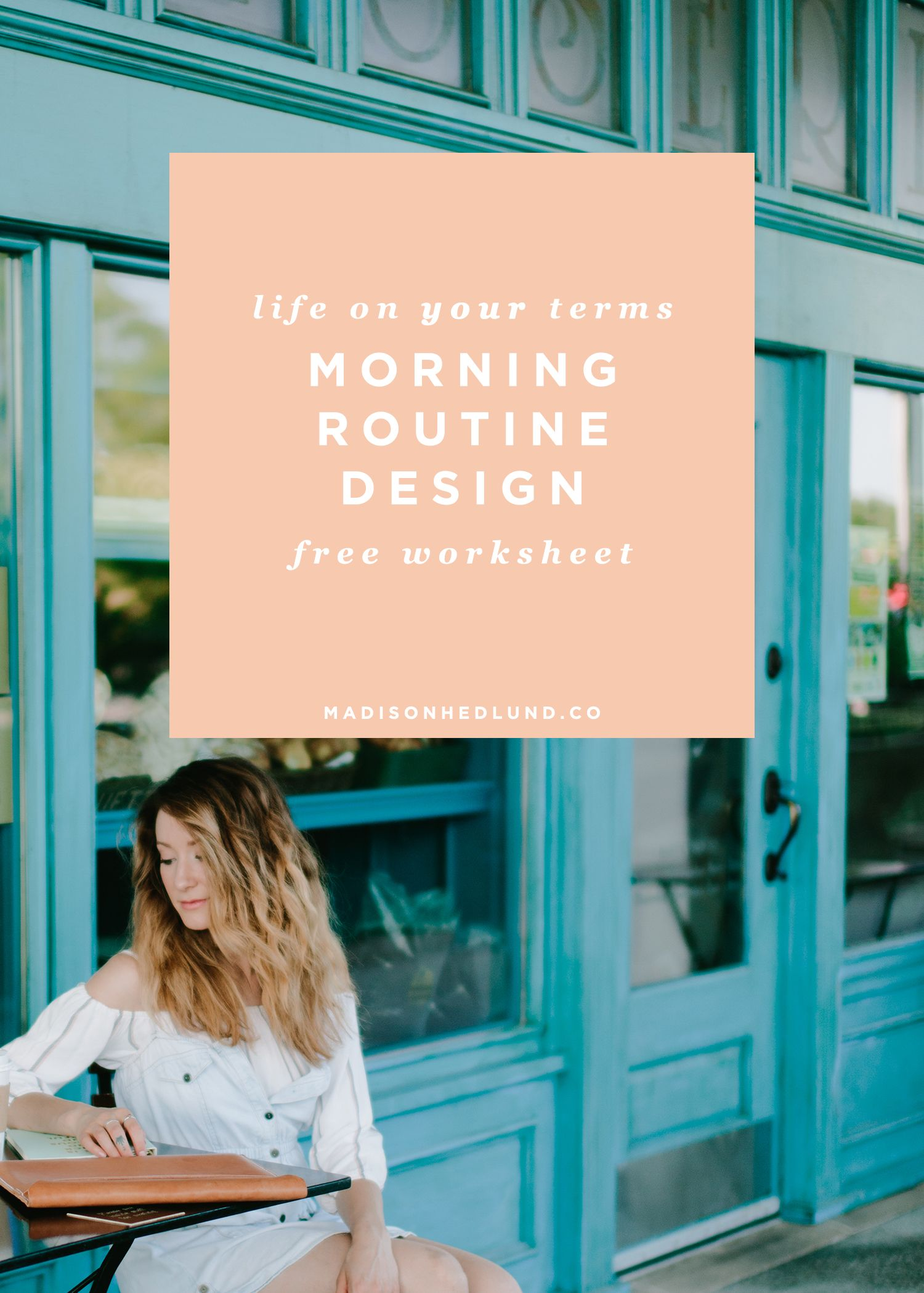Design A Life You Love A Free Morning Routine Download