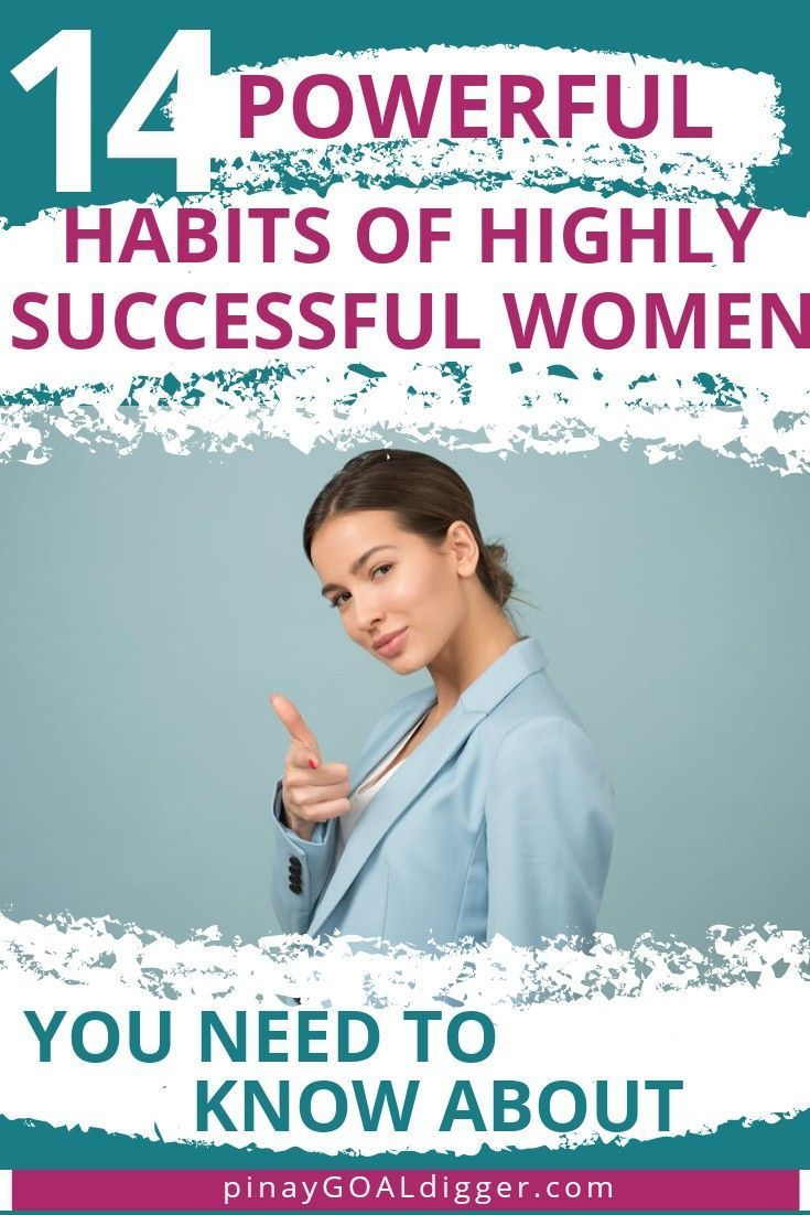 14 Habits of Highly Successful Women That Is Insanely Powerful -