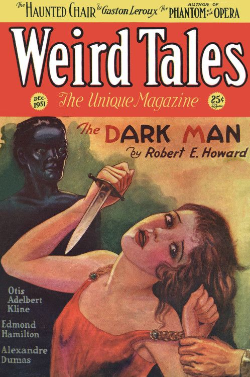 scificovers: Weird Talesvol 18 no 5 December 1931. Cover by C. C. Senf illustratingThe Dark Man by Robert E. Howard.