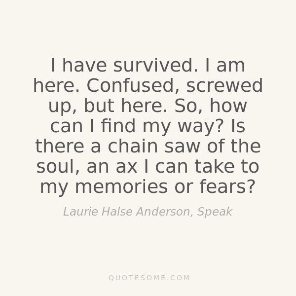 Laurie Halse Anderson | Self: Mental illness | Speak quotes