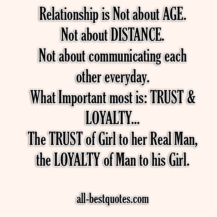 Trust Loyalty All Best Quotes That You Want Meaningful Love Quotes Best Quotes Romantic Quotes