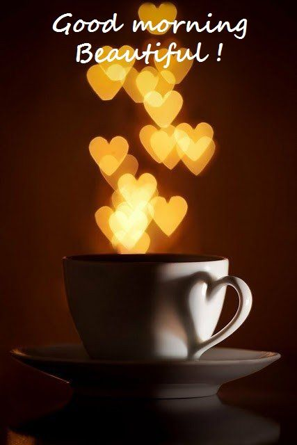 Good Morning Beautiful Coffee Love Coffee Lover Coffee Art