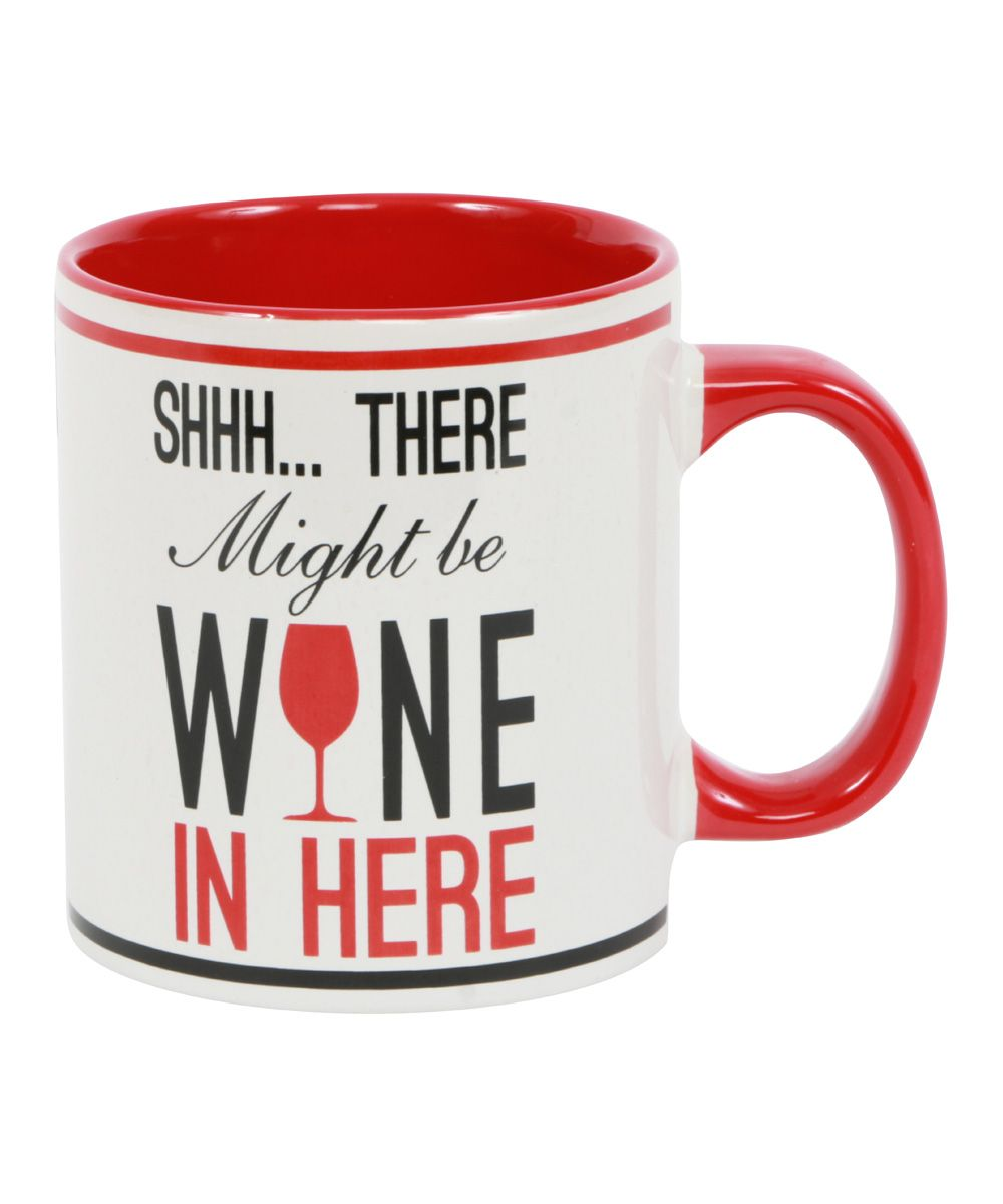 Wine In Here Mug Zulily Mugs Wine Quotes Wine Cups