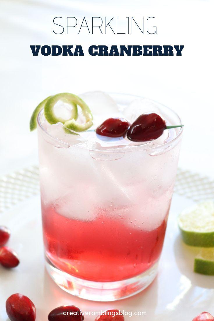 Sparkling Vodka Cranberry Cocktail - Creative Ramblings #thanksgivingdrinksalcohol