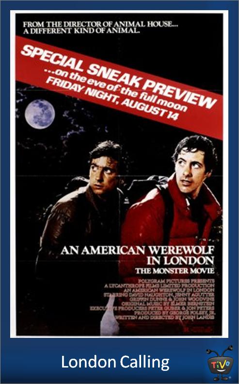 London Calling An American Werewolf In London Movies I Ve Seen