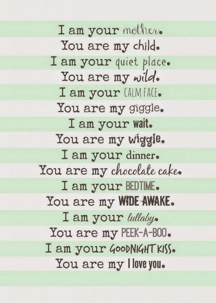 Cuddles And Cries I Am Your Mother Mom Poems Baby Quotes Mom Quotes