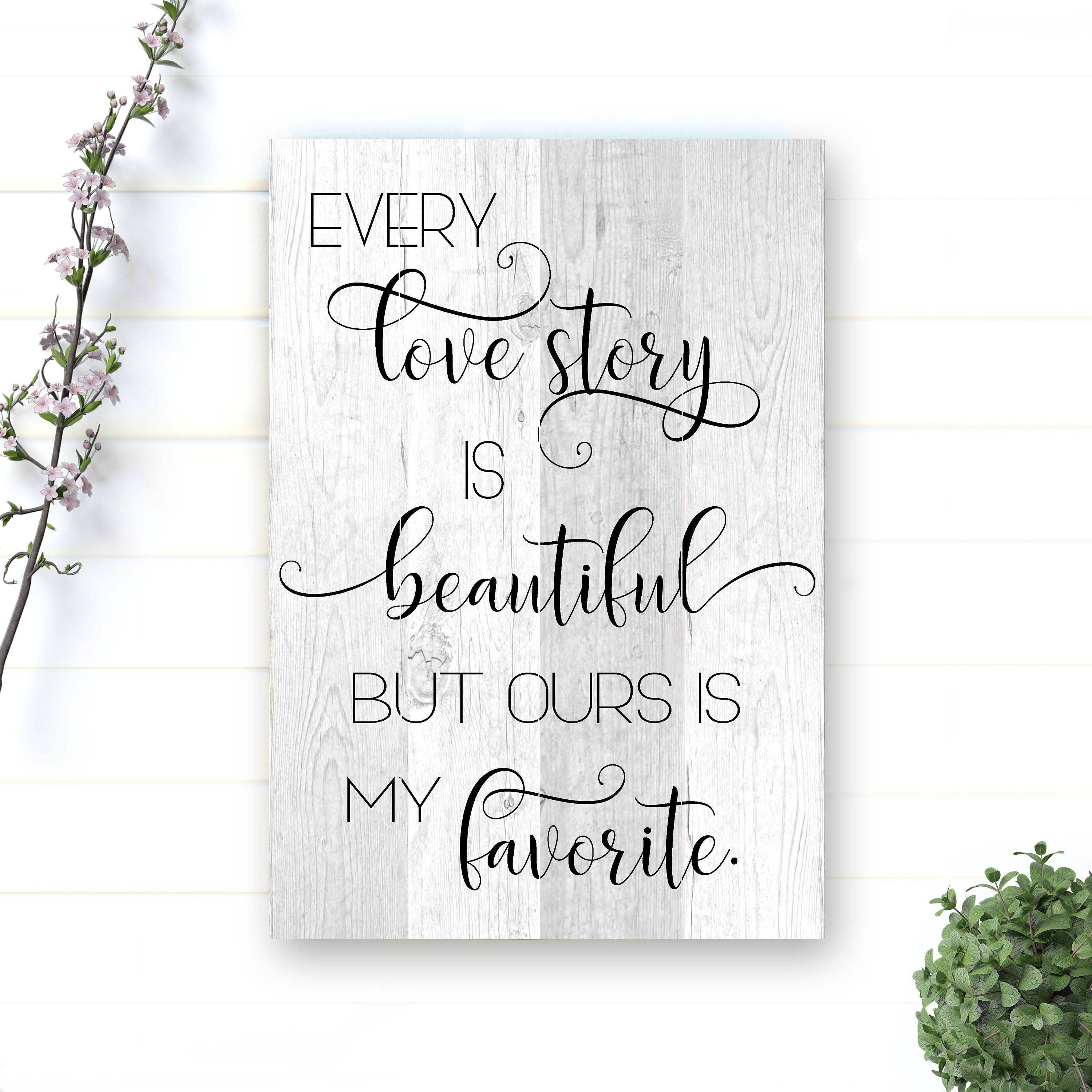 Every love story is beautiful wood sign pallet sign rustic