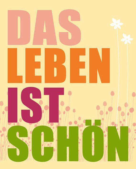 Das Leben ist Schön Inspirational German Quote, Life is