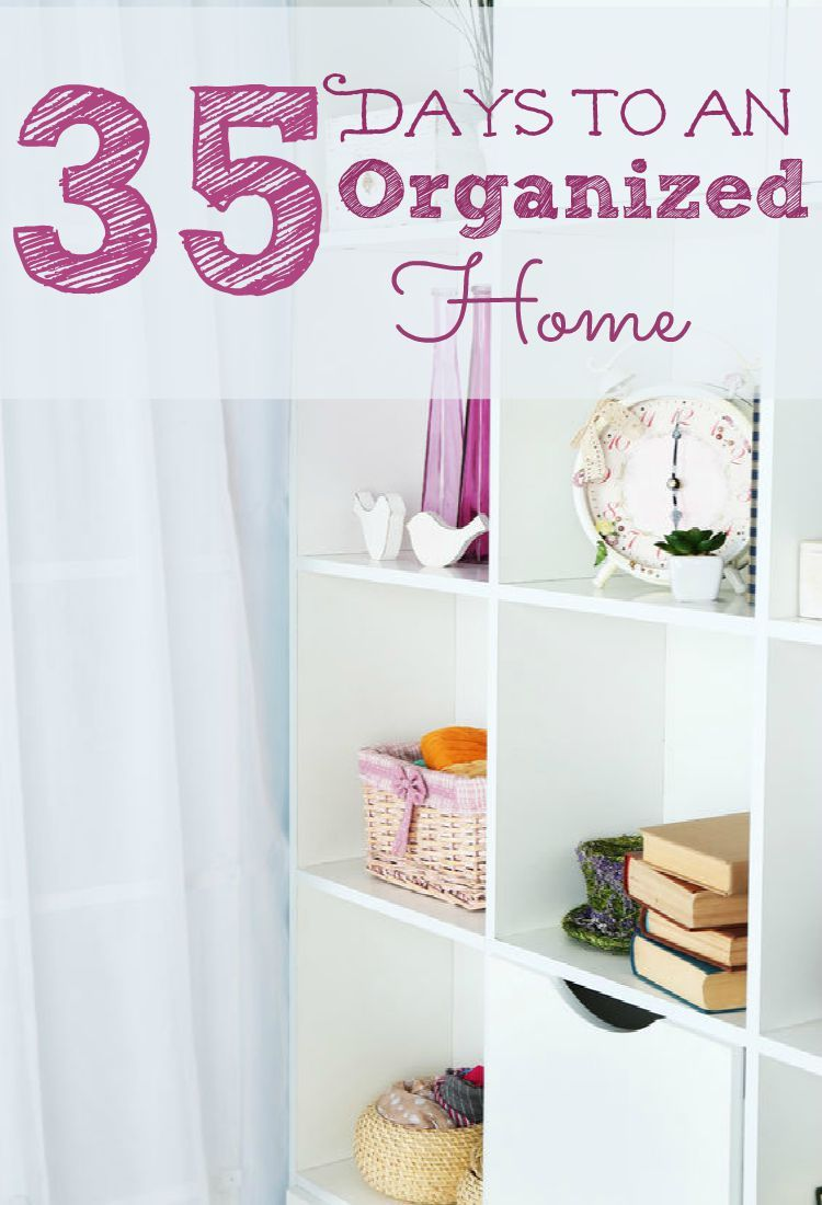Keep Your Home Organized in Less Than 30 Minutes A Day (Day 14 ...